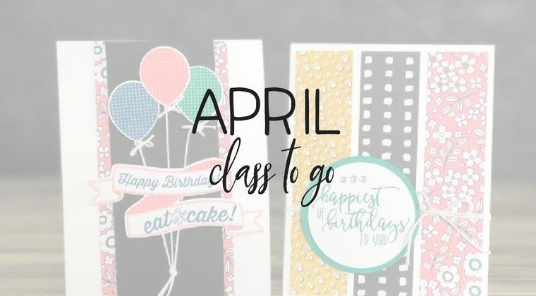 April-Class-to-go